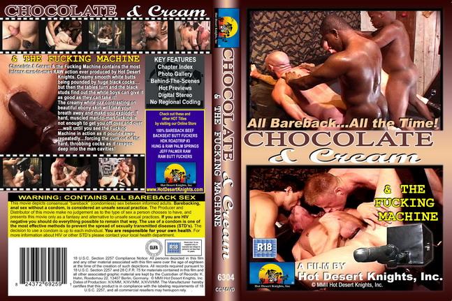 Chocolate & Cream & The Fucking Machine