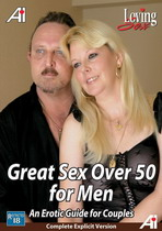 Great Sex Over 50 For Men