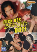 Fuck Her Brains Out