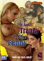 When Tranny Met Fanny