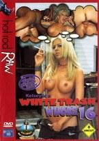 White Trash Whore 16