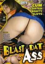 Blast Dat Ass