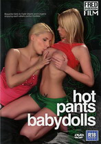 Hot Pants And Babydolls