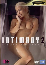 Intimacy 2: A Foreign Affair