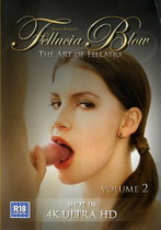 Fellucia Blow 2: The Art Of Fellatio