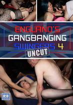 England's Gangbanging Swingers 4