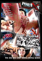 Real British Fisting Babes 1